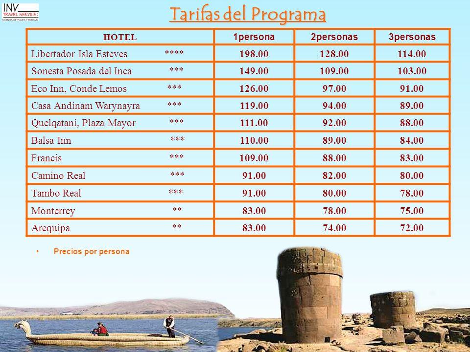 Tarifas del Programa Libertador Isla Esteves **** 198.00 128.00 114.00