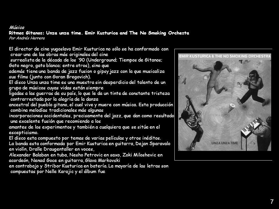 1Música. Ritmos Gitanos: Unza unza time. Emir Kusturica and The No Smoking Orchesta. Por Andrés Herrera.