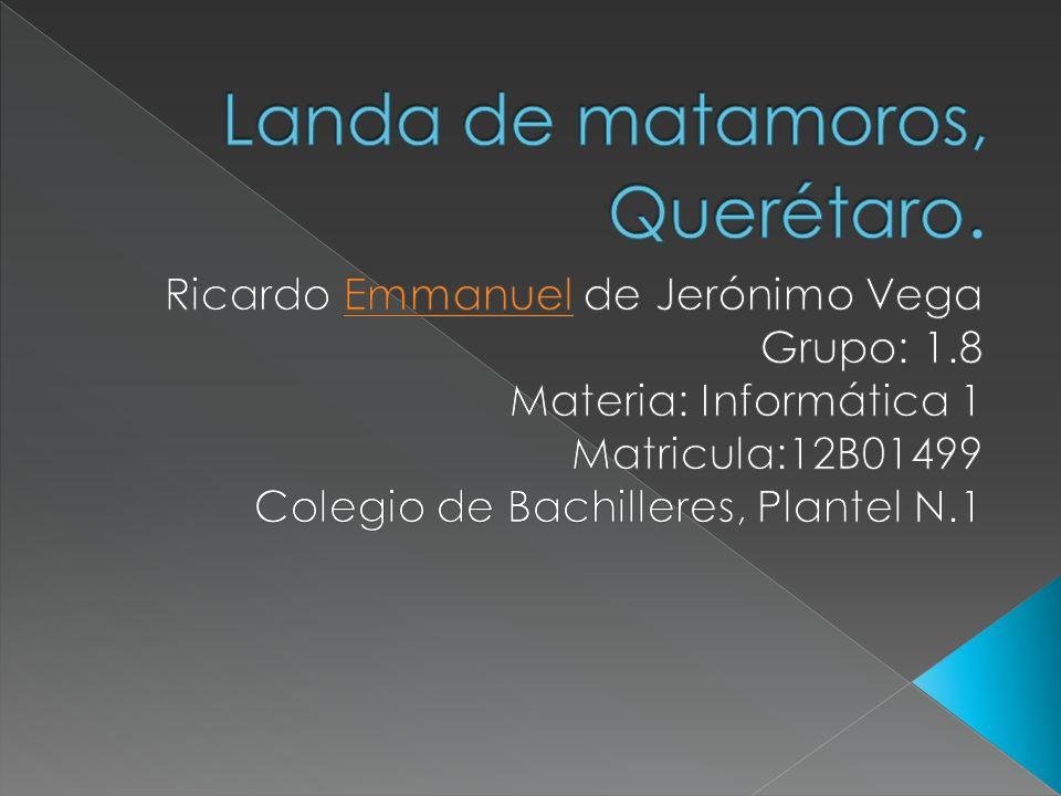Landa de matamoros, Querétaro.
