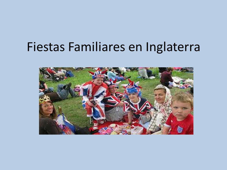 Fiestas Familiares en Inglaterra