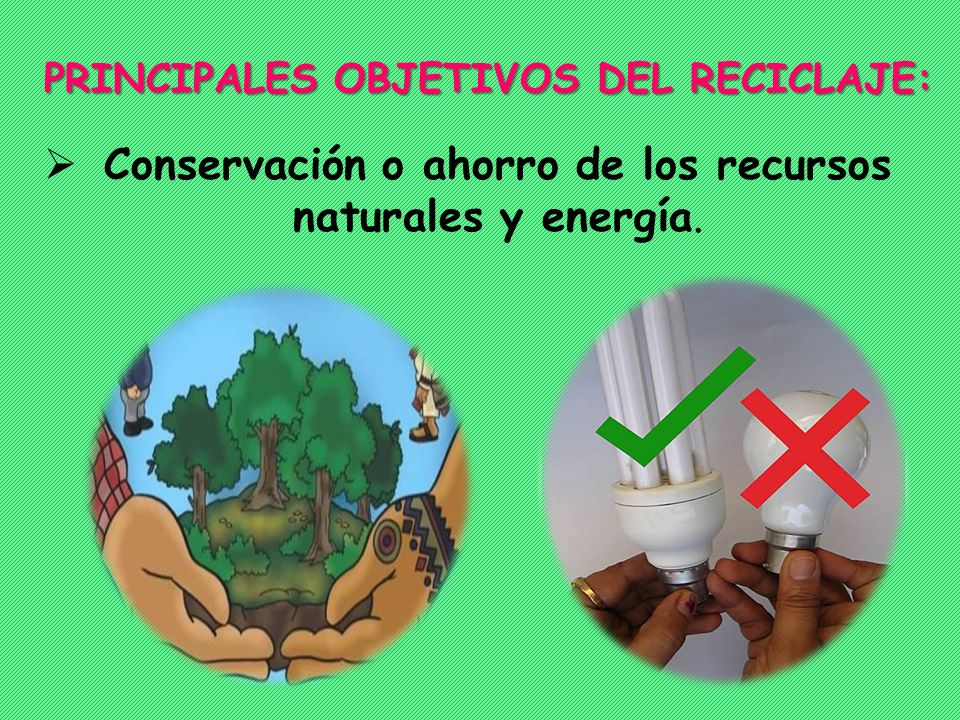 Conservación o ahorro de los recursos naturales y energía.