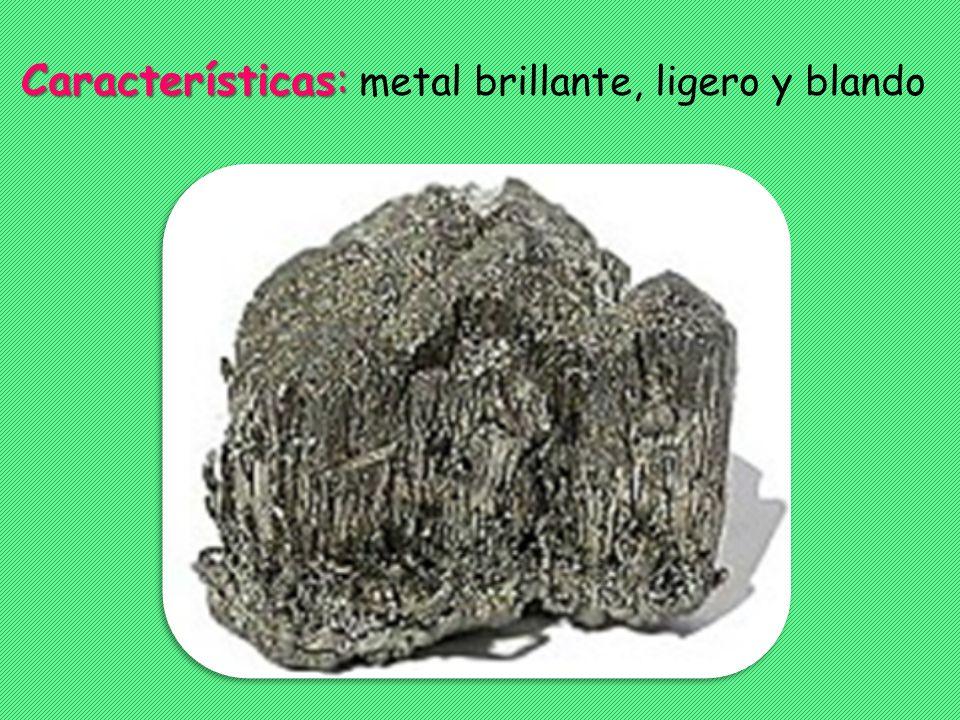 Características: metal brillante, ligero y blando