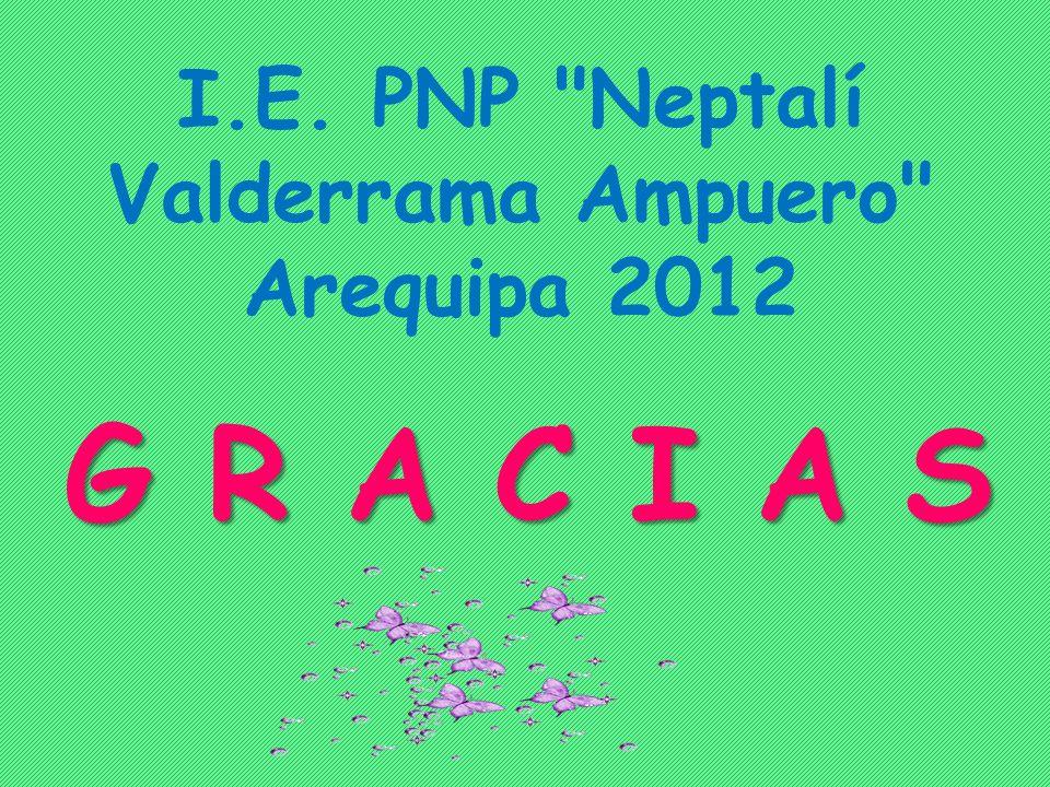 I.E. PNP Neptalí Valderrama Ampuero Arequipa 2012