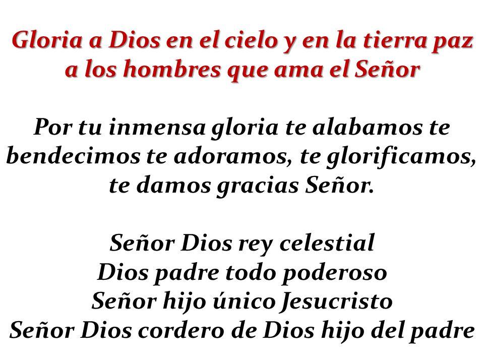 Señor Dios rey celestial Dios padre todo poderoso