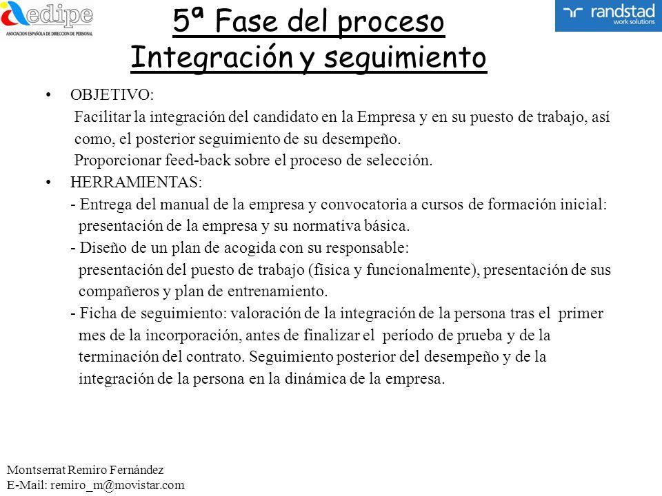 5ª Fase del proceso Integración y seguimiento