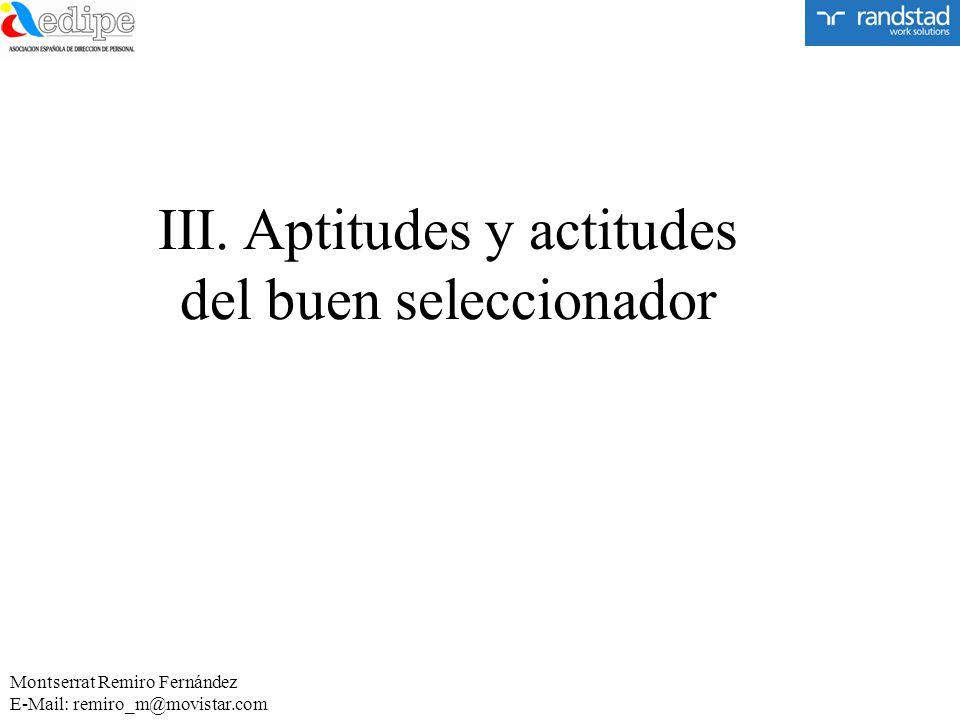 III. Aptitudes y actitudes del buen seleccionador