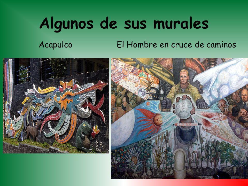 Algunos de sus murales Acapulco El Hombre en cruce de caminos