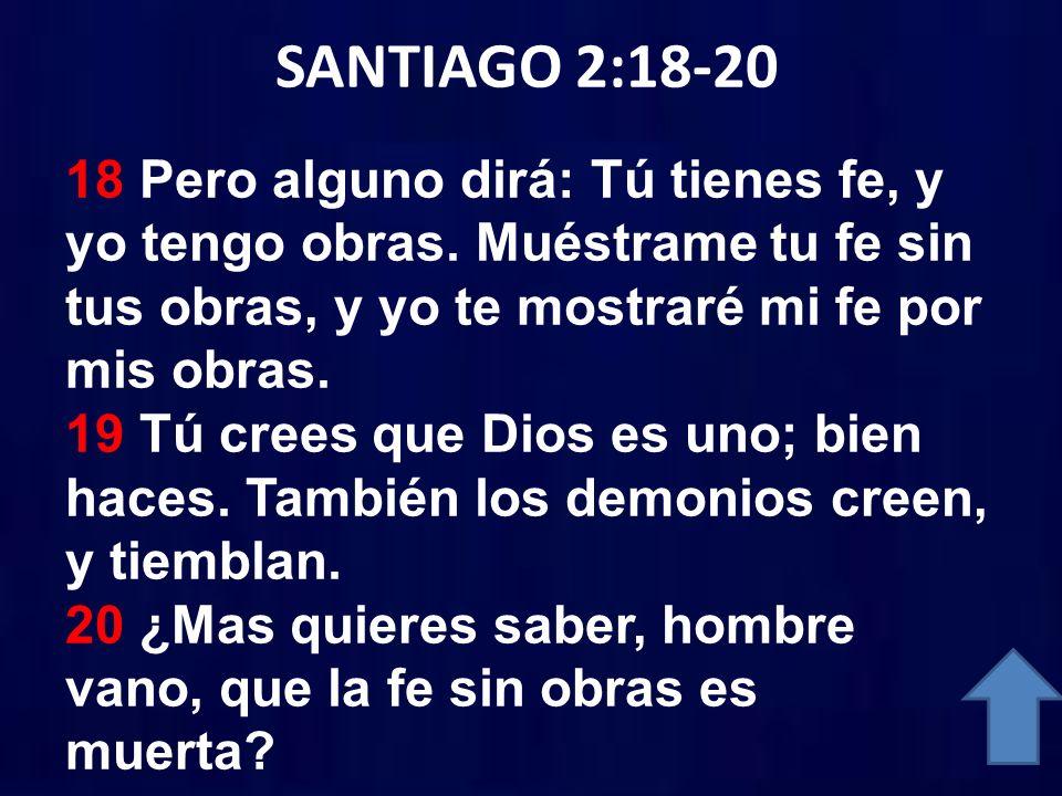 SANTIAGO 2:18-20