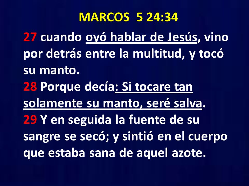 MARCOS 5 24:34