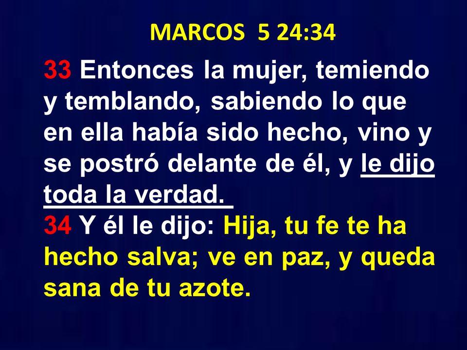MARCOS 5 24:34
