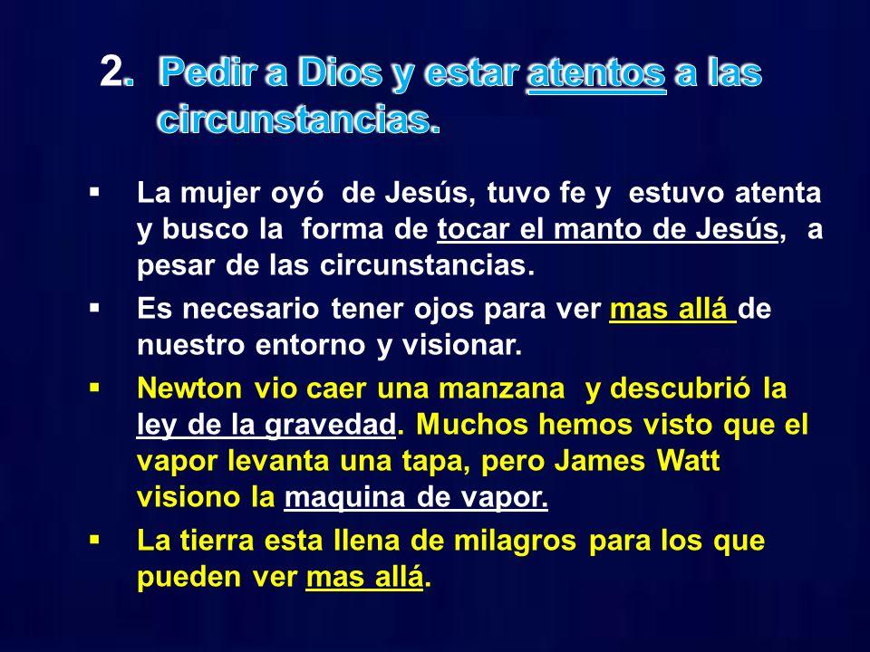 2. Pedir a Dios y estar atentos a las circunstancias.
