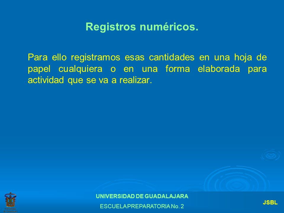 Registros numéricos.