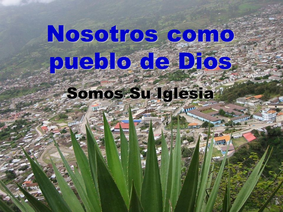 Nosotros como pueblo de Dios