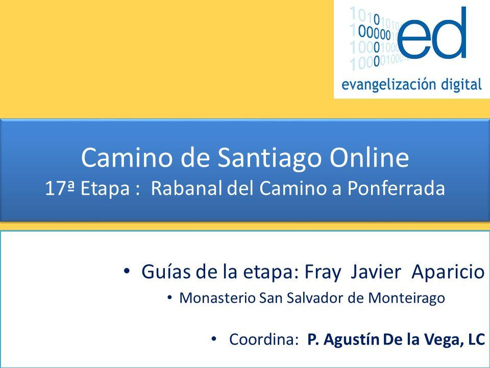 Camino de Santiago Online 17ª Etapa : Rabanal del Camino a Ponferrada