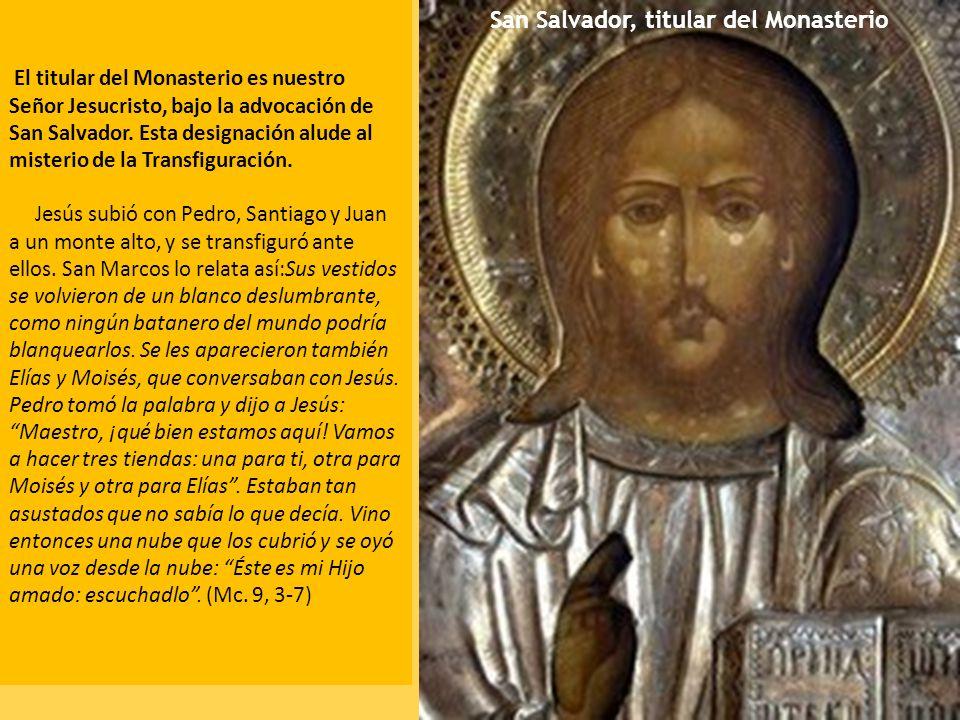 San Salvador, titular del Monasterio