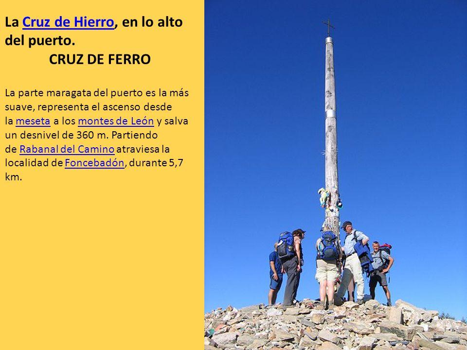La Cruz de Hierro, en lo alto del puerto. CRUZ DE FERRO
