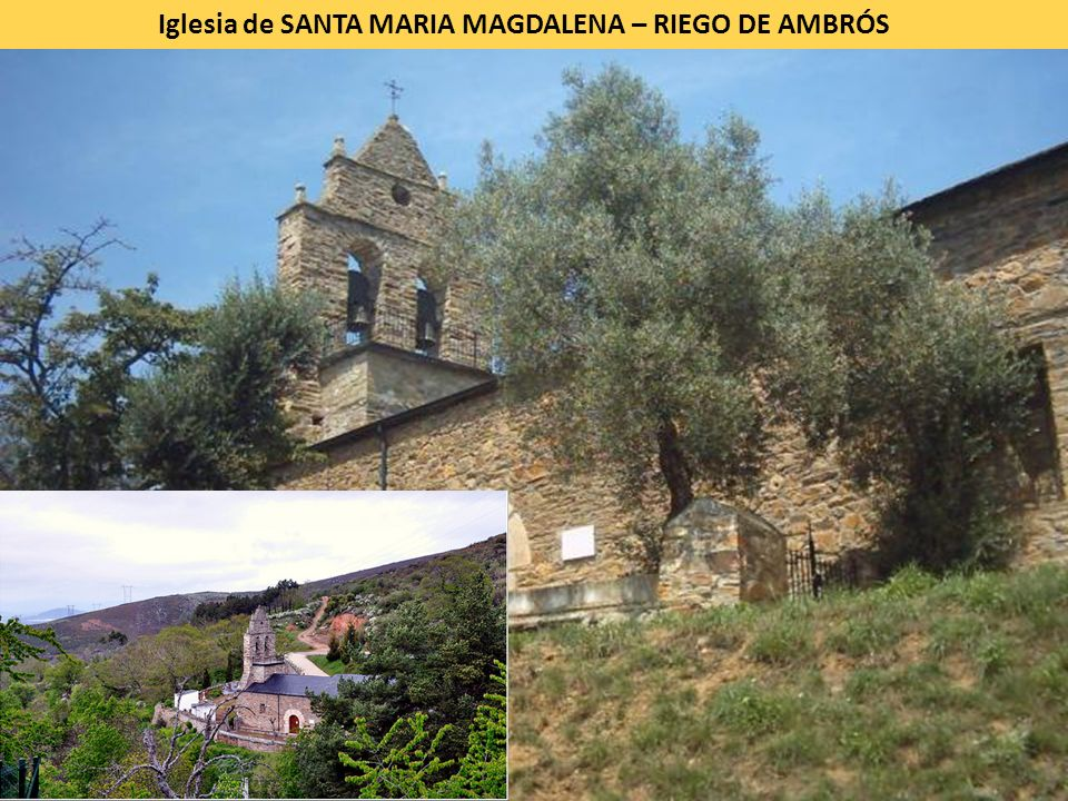 Iglesia de SANTA MARIA MAGDALENA – RIEGO DE AMBRÓS