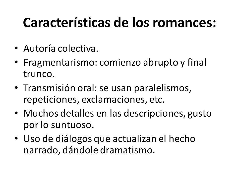 Características de los romances: