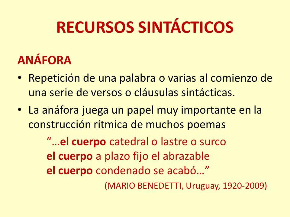 RECURSOS SINTÁCTICOS ANÁFORA