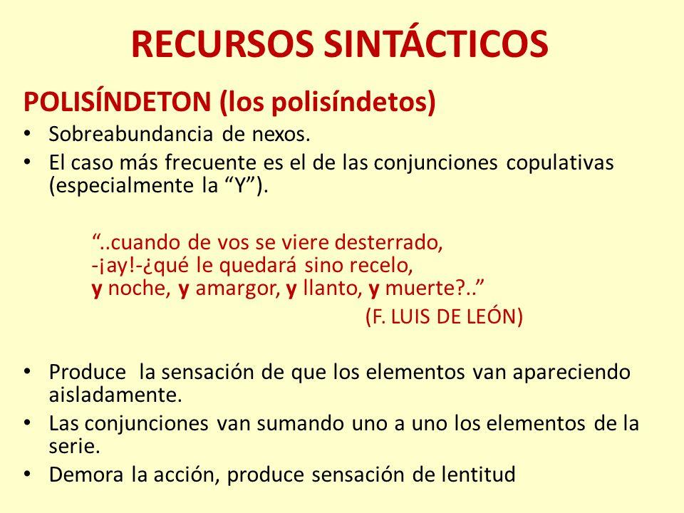 RECURSOS SINTÁCTICOS POLISÍNDETON (los polisíndetos)
