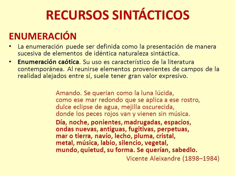 RECURSOS SINTÁCTICOS ENUMERACIÓN