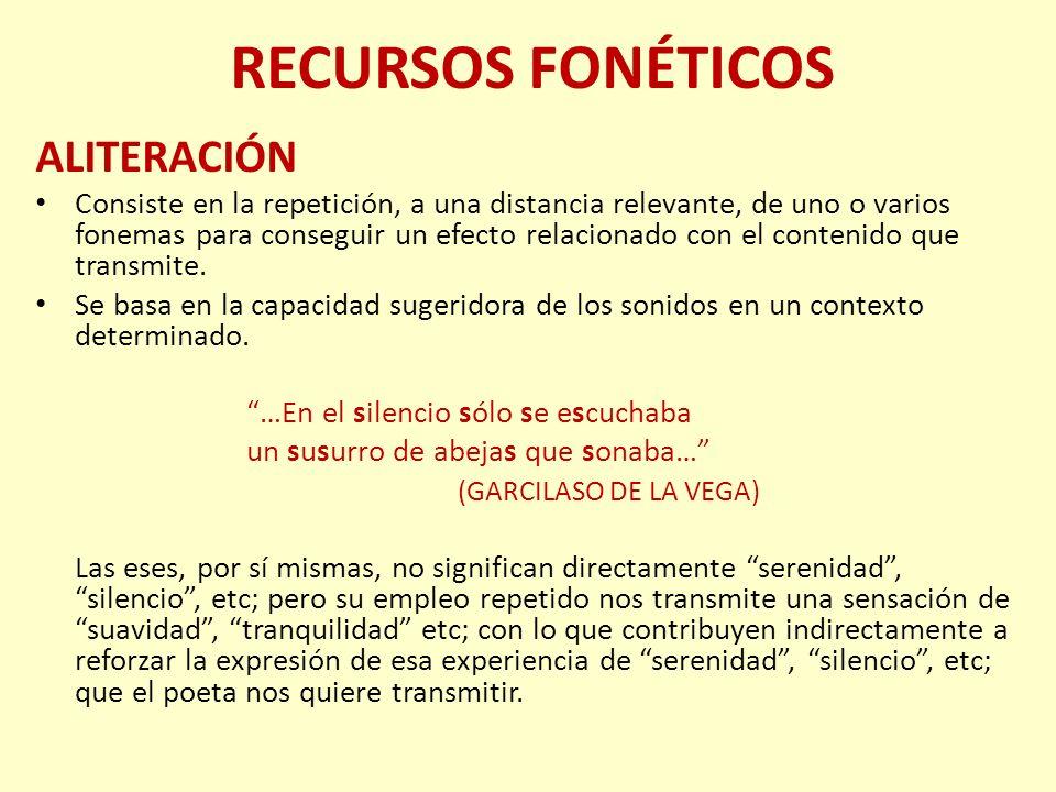 RECURSOS FONÉTICOS ALITERACIÓN