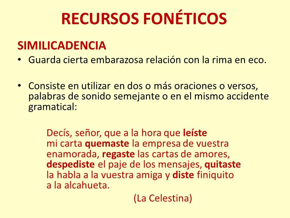 RECURSOS FONÉTICOS SIMILICADENCIA