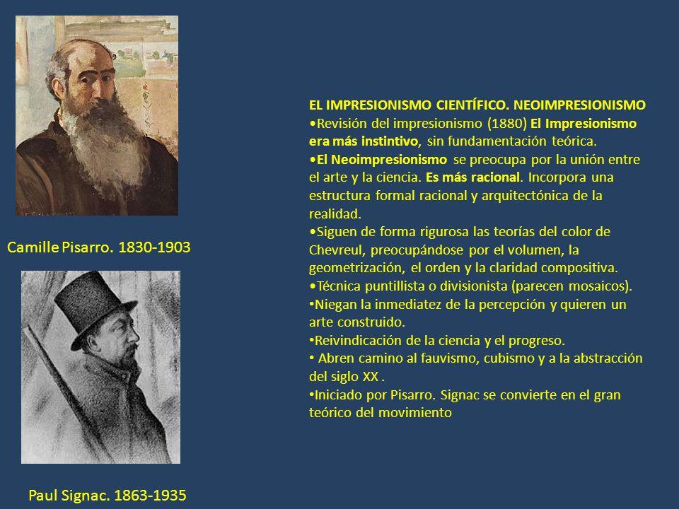 Camille Pisarro. 1830-1903 Paul Signac. 1863-1935