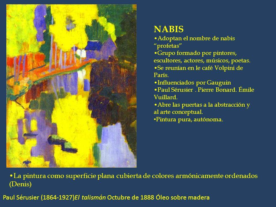 NABISAdoptan el nombre de nabis profetas Grupo formado por pintores, escultores, actores, músicos, poetas.
