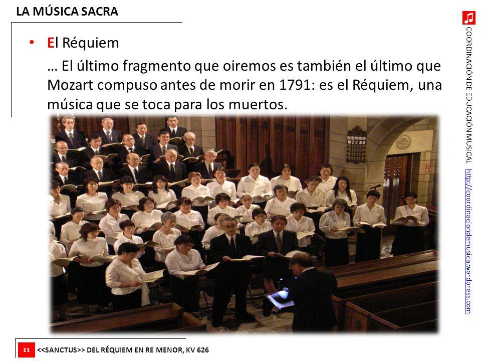 LA MÚSICA SACRA El Réquiem.