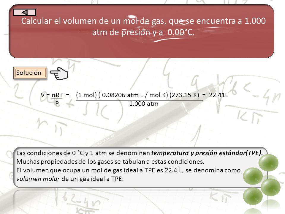 Calcular el volumen de un mol de gas, que se encuentra a 1