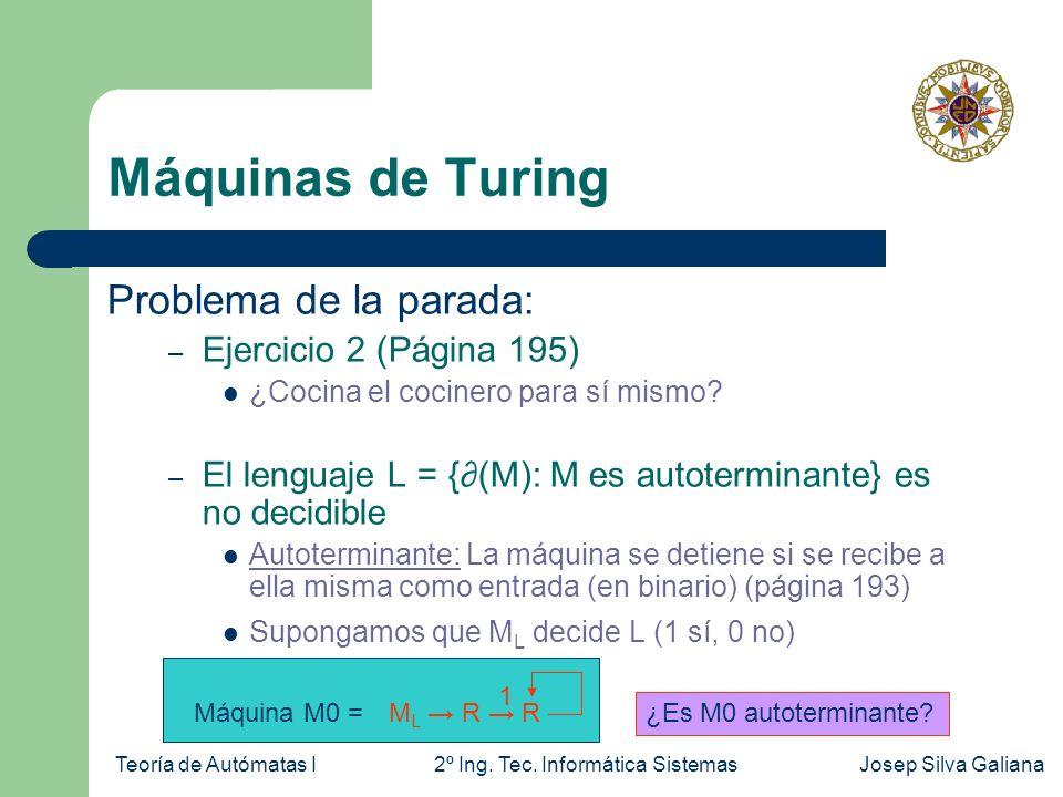 Máquinas de Turing Problema de la parada: Ejercicio 2 (Página 195)