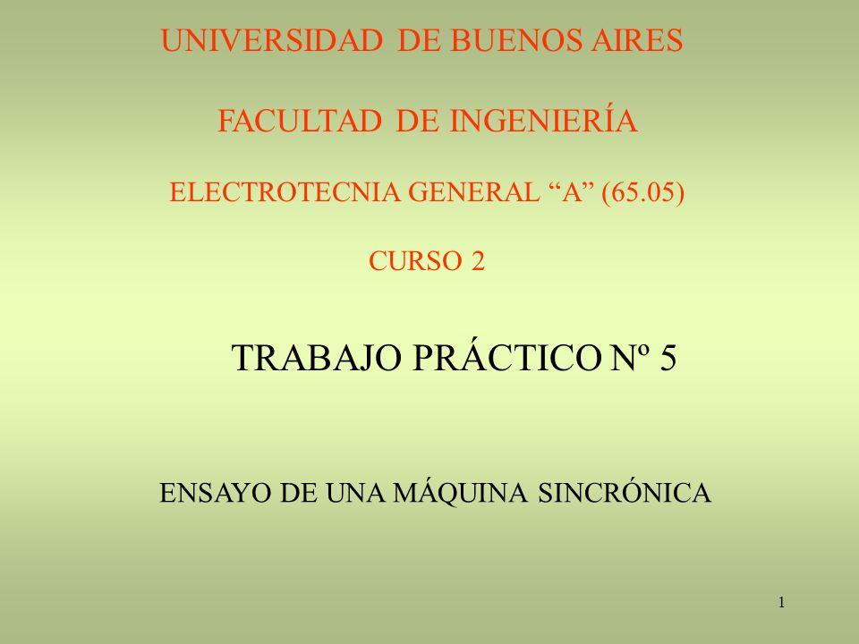 TRABAJO PRÁCTICO Nº 5 UNIVERSIDAD DE BUENOS AIRES