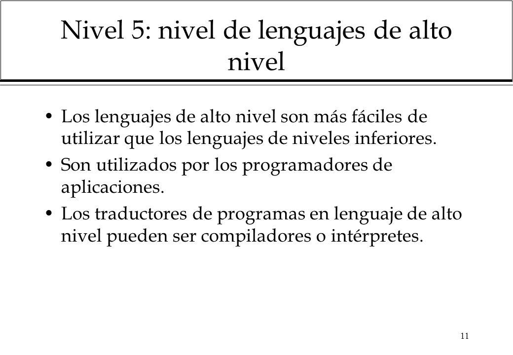 Nivel 5: nivel de lenguajes de alto nivel