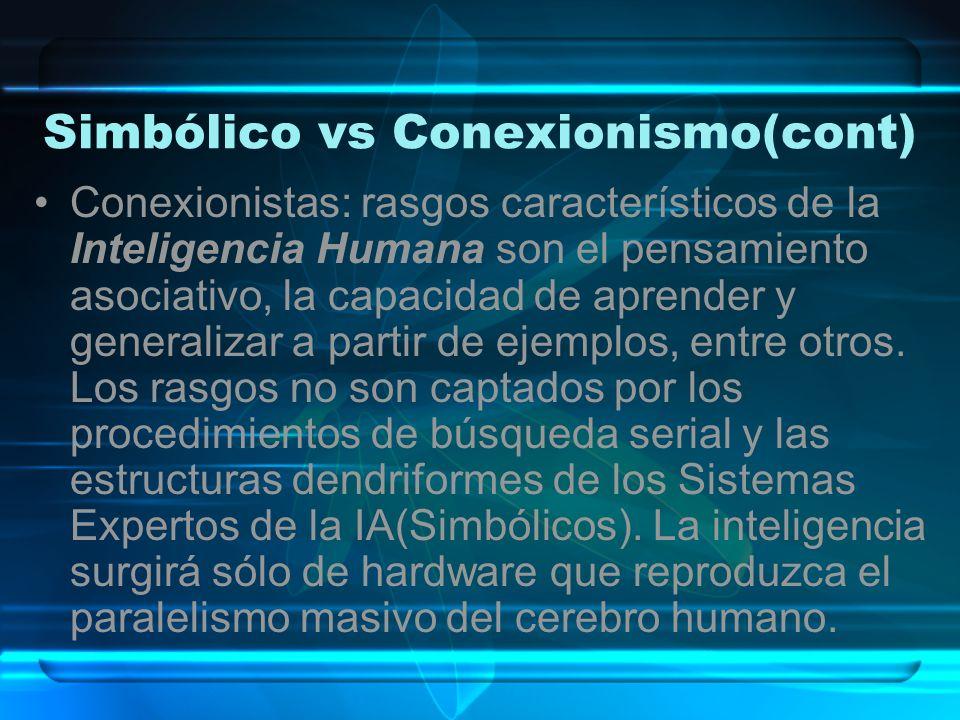Simbólico vs Conexionismo(cont)