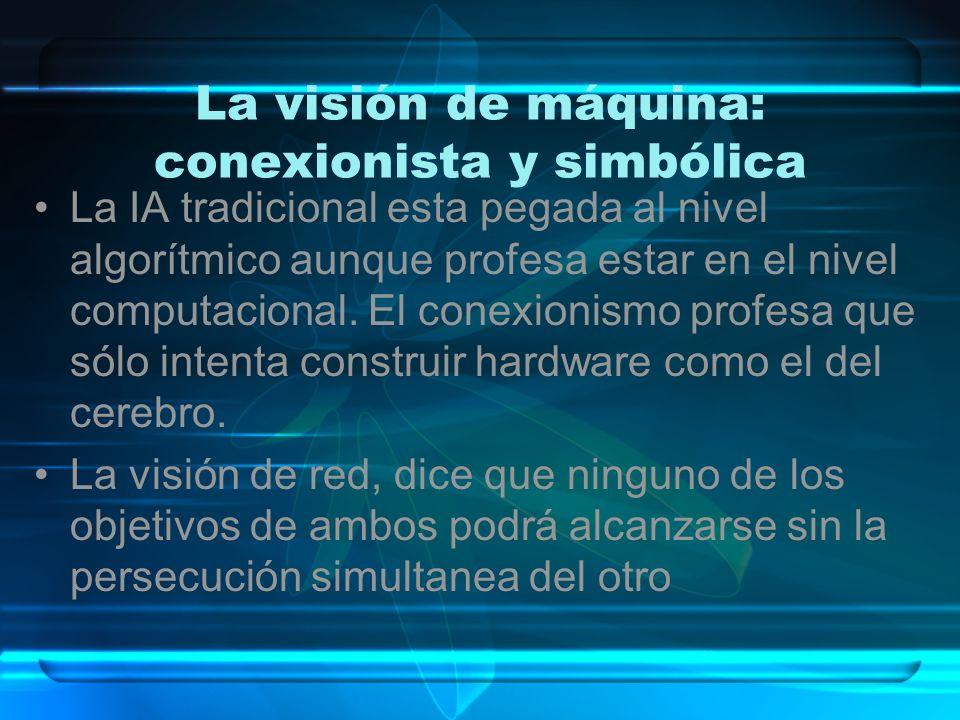 La visión de máquina: conexionista y simbólica