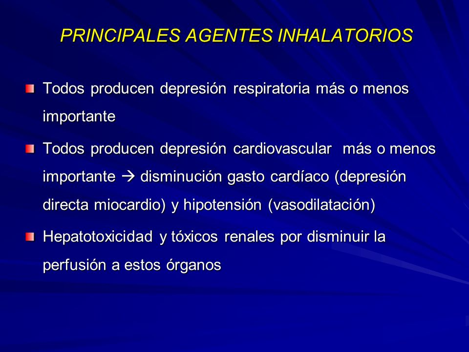 PRINCIPALES AGENTES INHALATORIOS