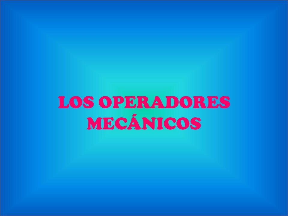LOS OPERADORES MECÁNICOS