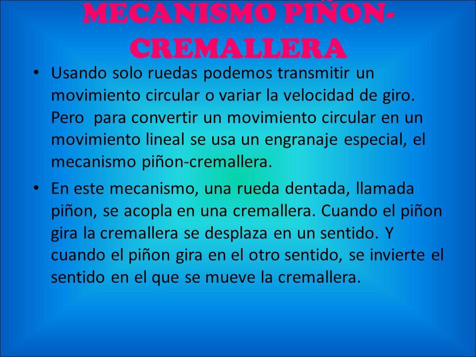 MECANISMO PIÑON-CREMALLERA
