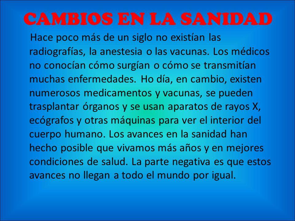 CAMBIOS EN LA SANIDAD