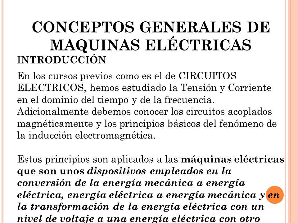CONCEPTOS GENERALES DE MAQUINAS ELÉCTRICAS