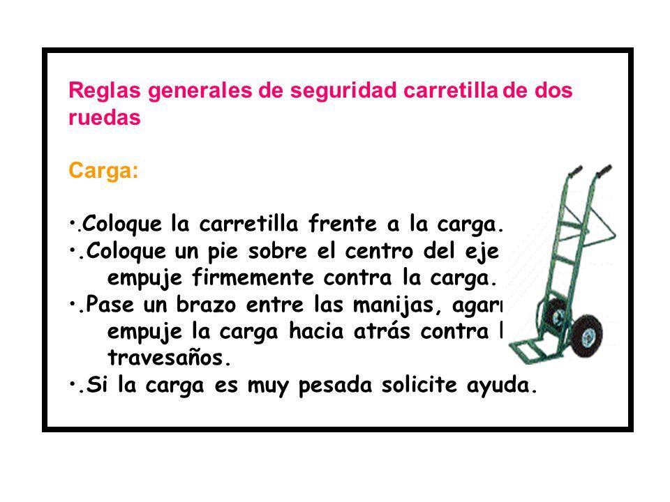 Reglas generales de seguridad carretilla de dos ruedas