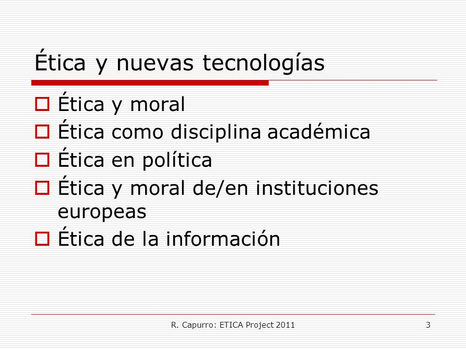 Ética y nuevas tecnologías