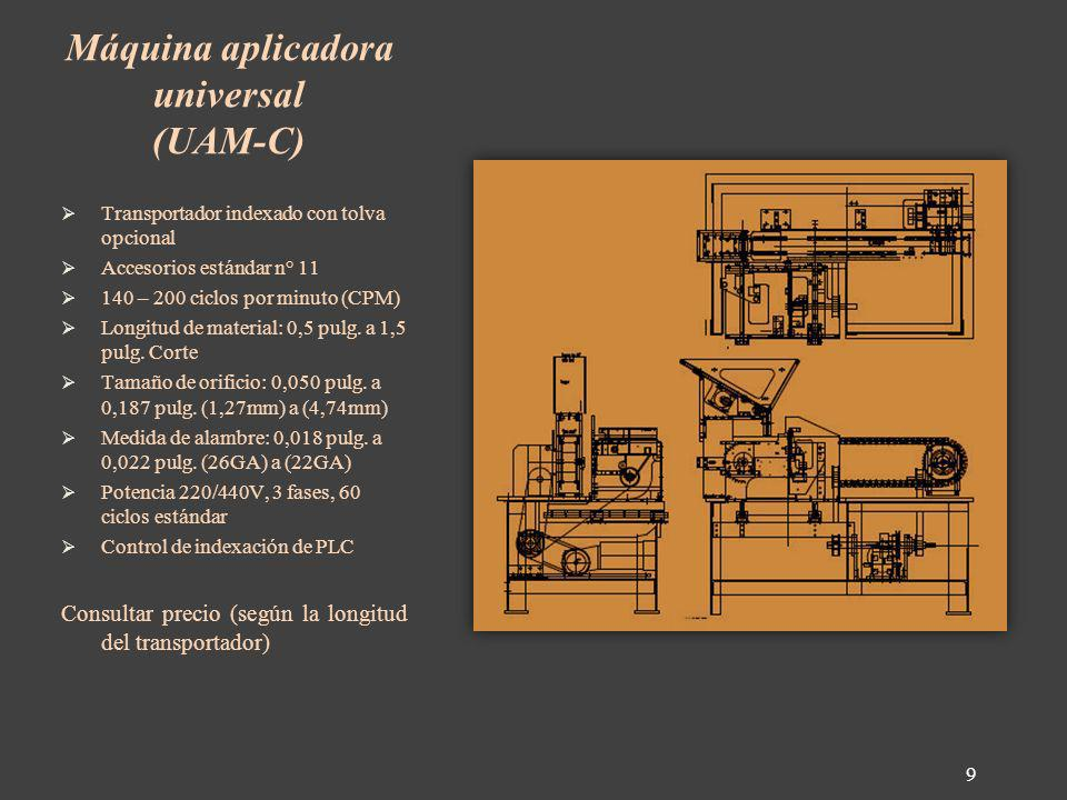 Máquina aplicadora universal (UAM-C)