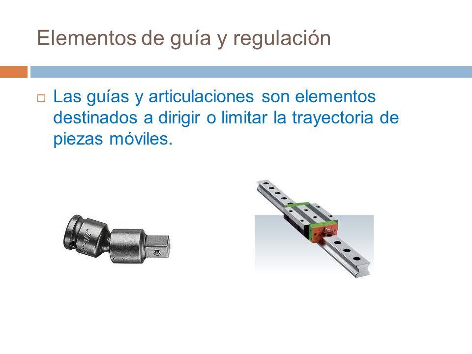 Elementos de guía y regulación