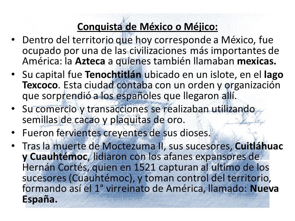 Conquista de México o Méjico: