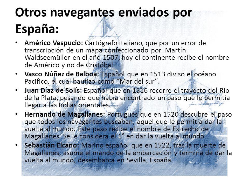 Otros navegantes enviados por España: