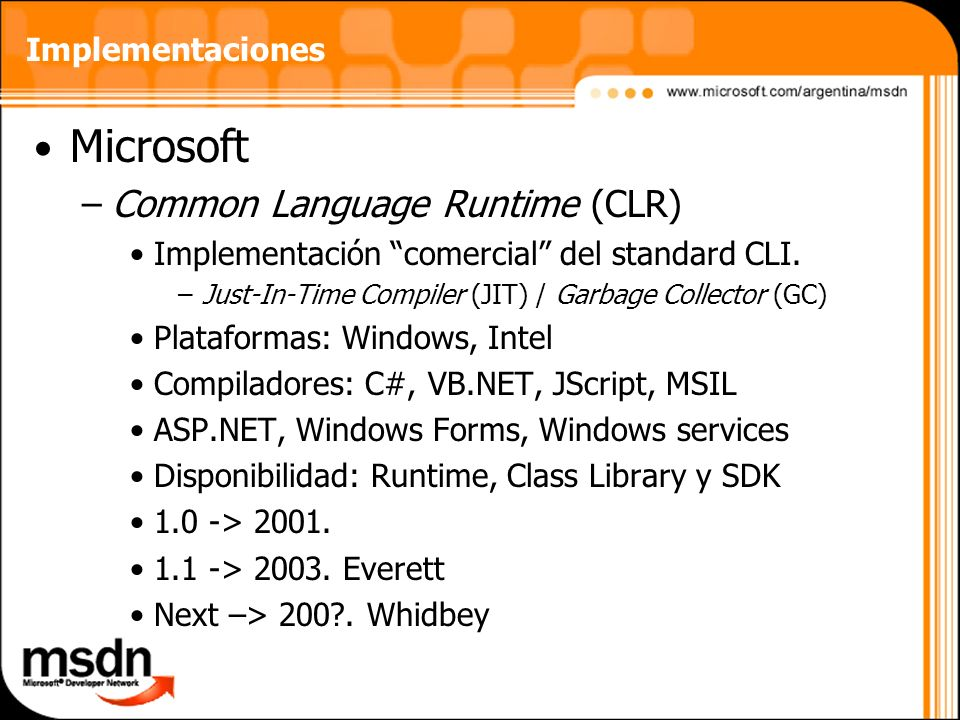 Microsoft Common Language Runtime (CLR) Implementaciones