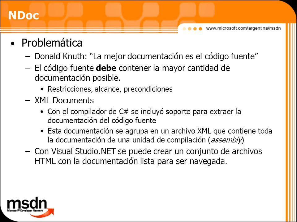 NDocProblemática. Donald Knuth: La mejor documentación es el código fuente