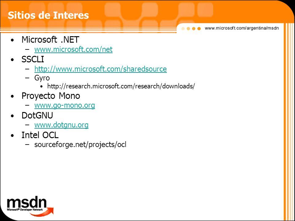 Sitios de Interes Microsoft .NET SSCLI Proyecto Mono DotGNU Intel OCL